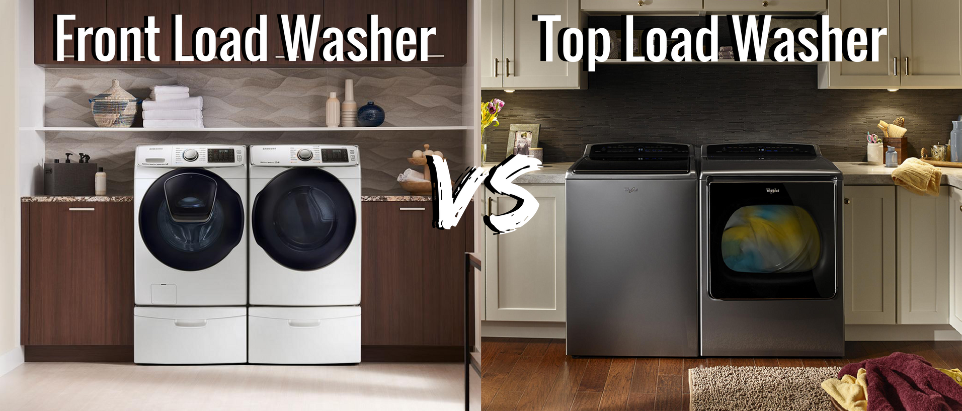 Top Load Washer Vs Front Load Washer Appliances Connection