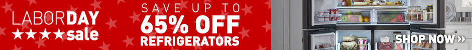 Labor Day Sale - Save Up to 65% Off Select Refrigerators