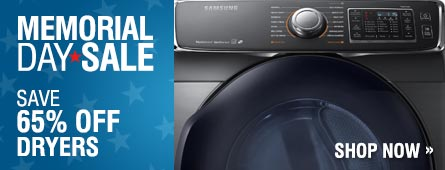Memorial Day Sale - Save Up to 65% on Select Dryers