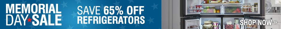 Memorial Day Sale - Save Up to 65% on Select Refrigerators