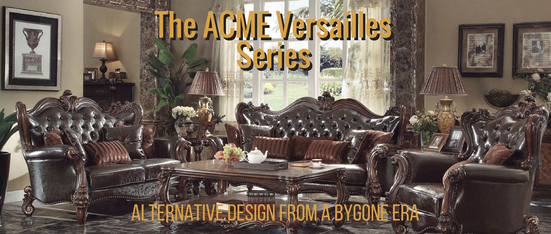 The ACME Versailles Series: Alternative Design from a Bygone Era