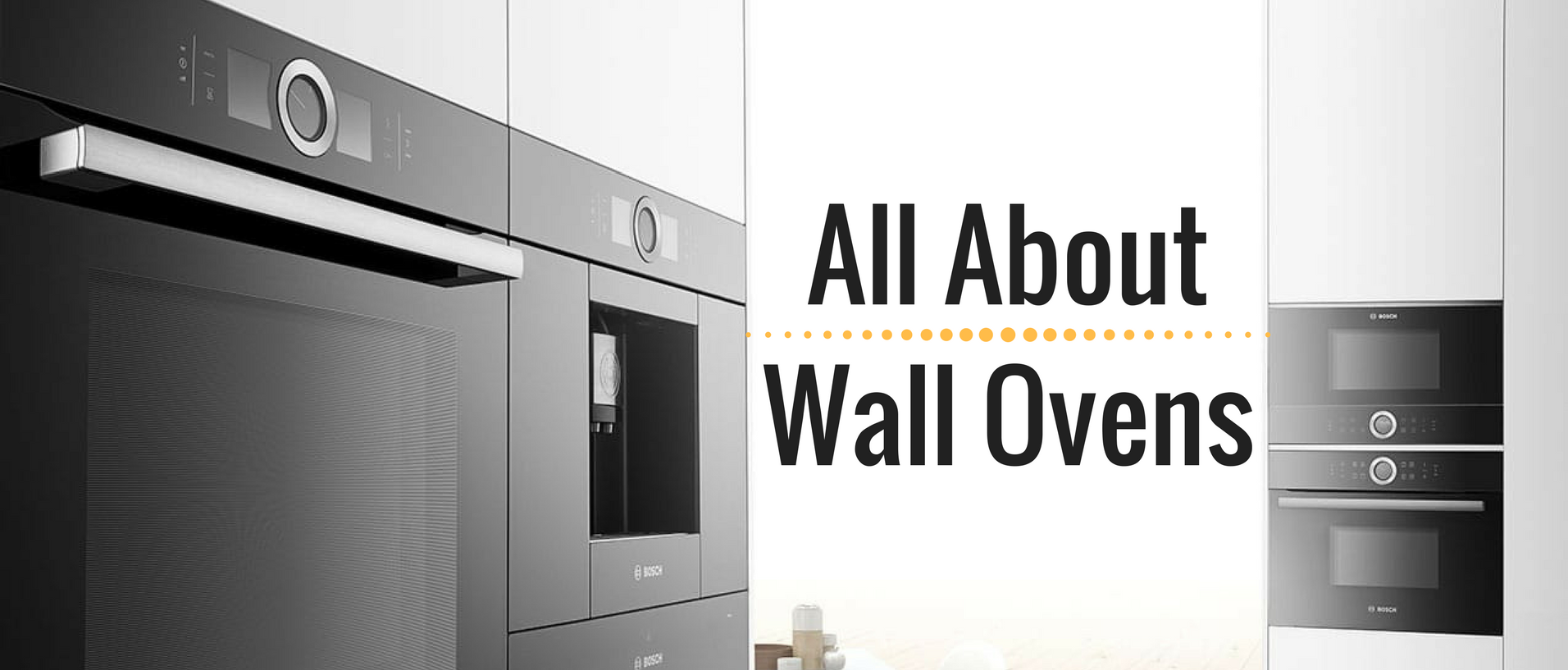 All About Wall OVens Banner