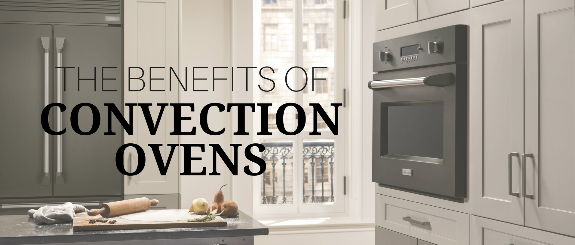 Benefits of Convection Ovens Banner