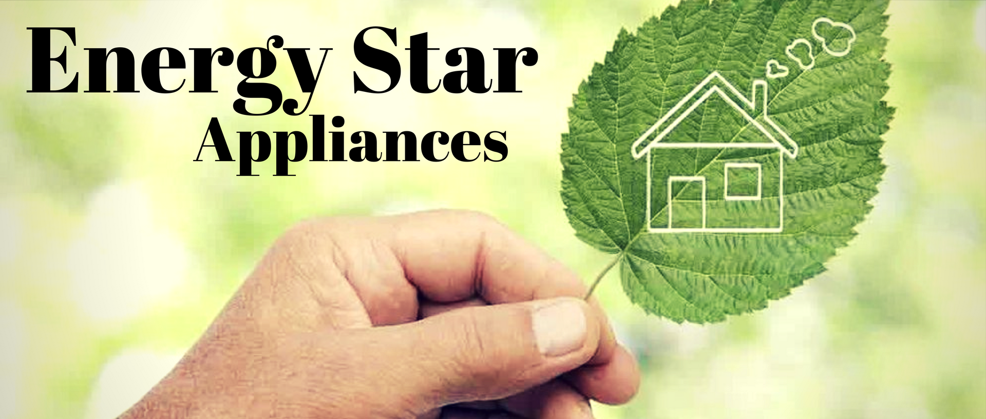 Energy Star appliances Banner