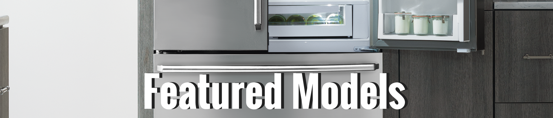 Anatomy of Refrigerators Featured Models Banner