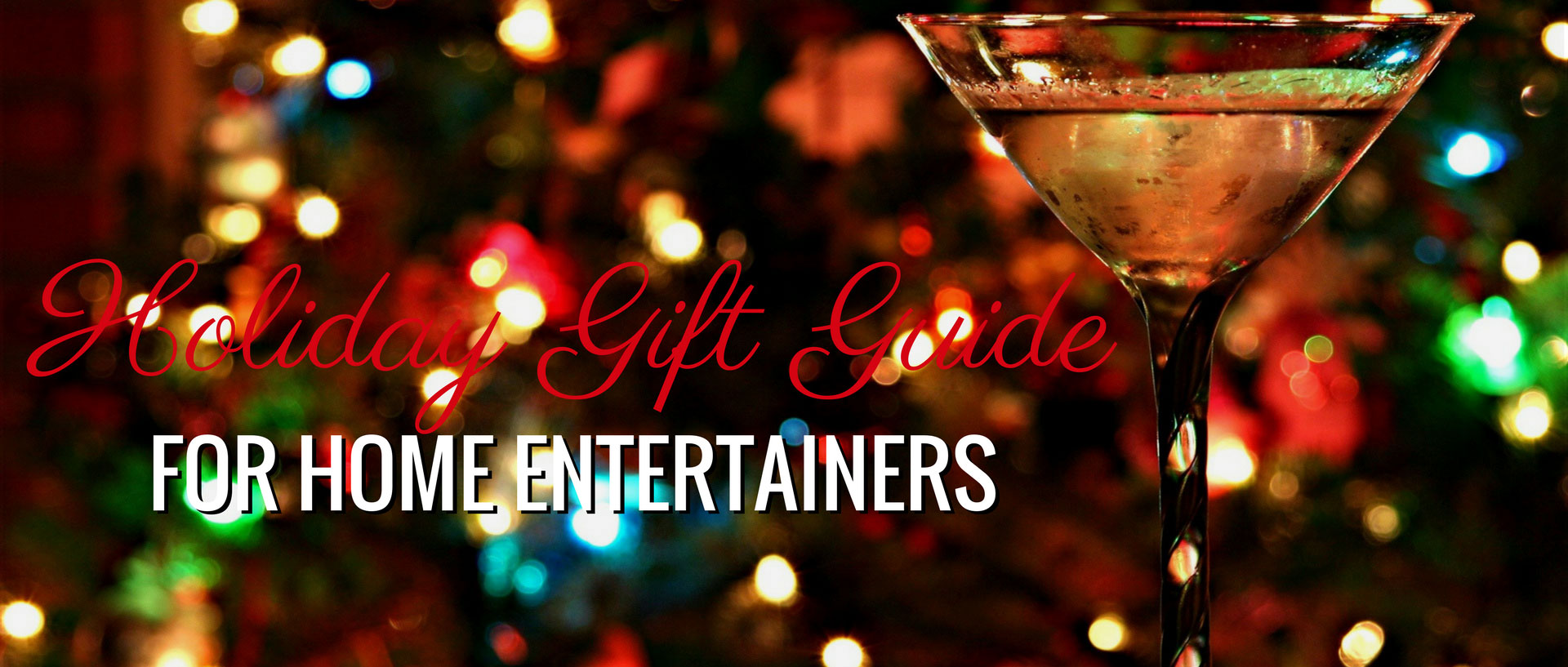 Gift Guide for the Home Entertainer