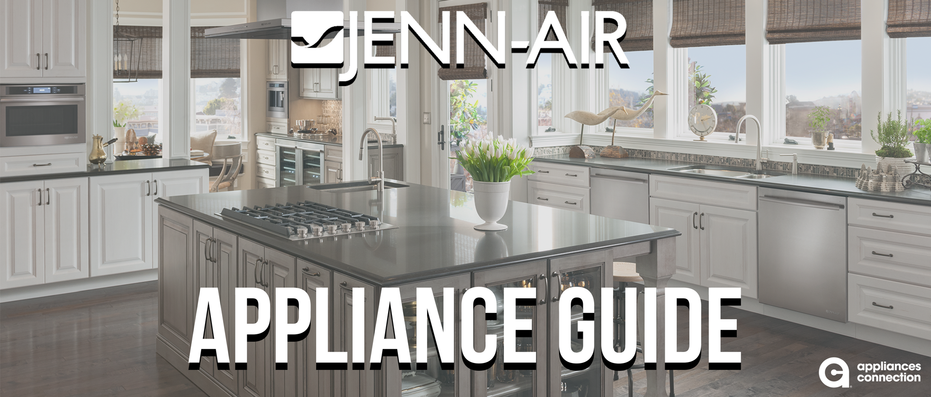 Jenn-Air Appliances Banner