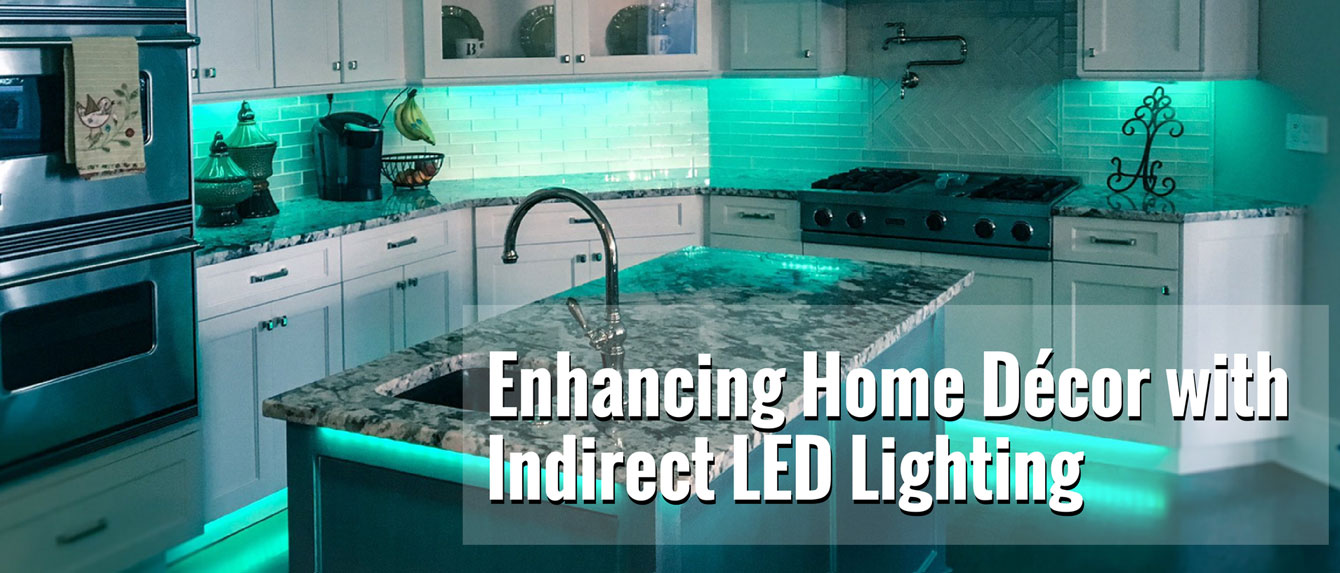 Enhancing Home Decor with Indirect LED Lighting