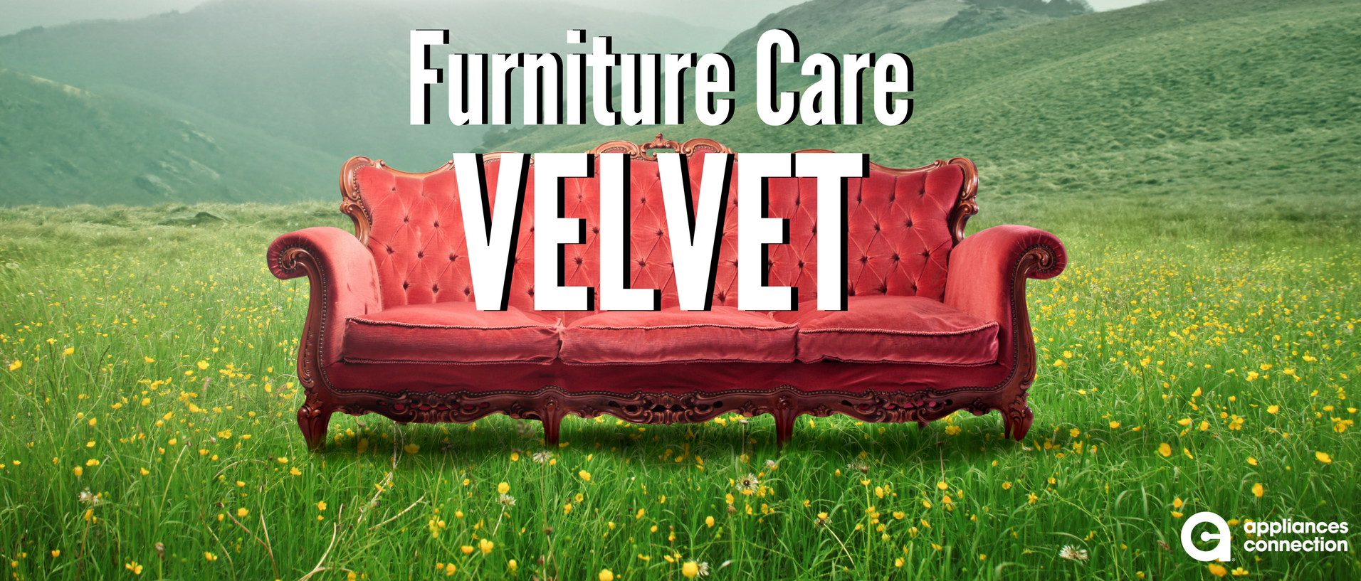 Velvet Furniture Care Banner