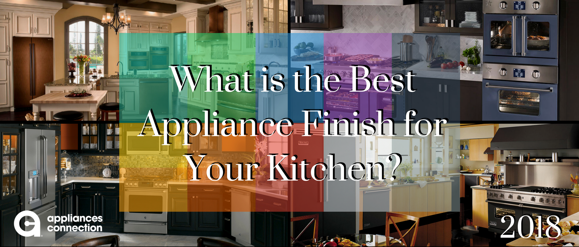 1168 what is the best appliance finish for your kitchen 2018 bannerpng