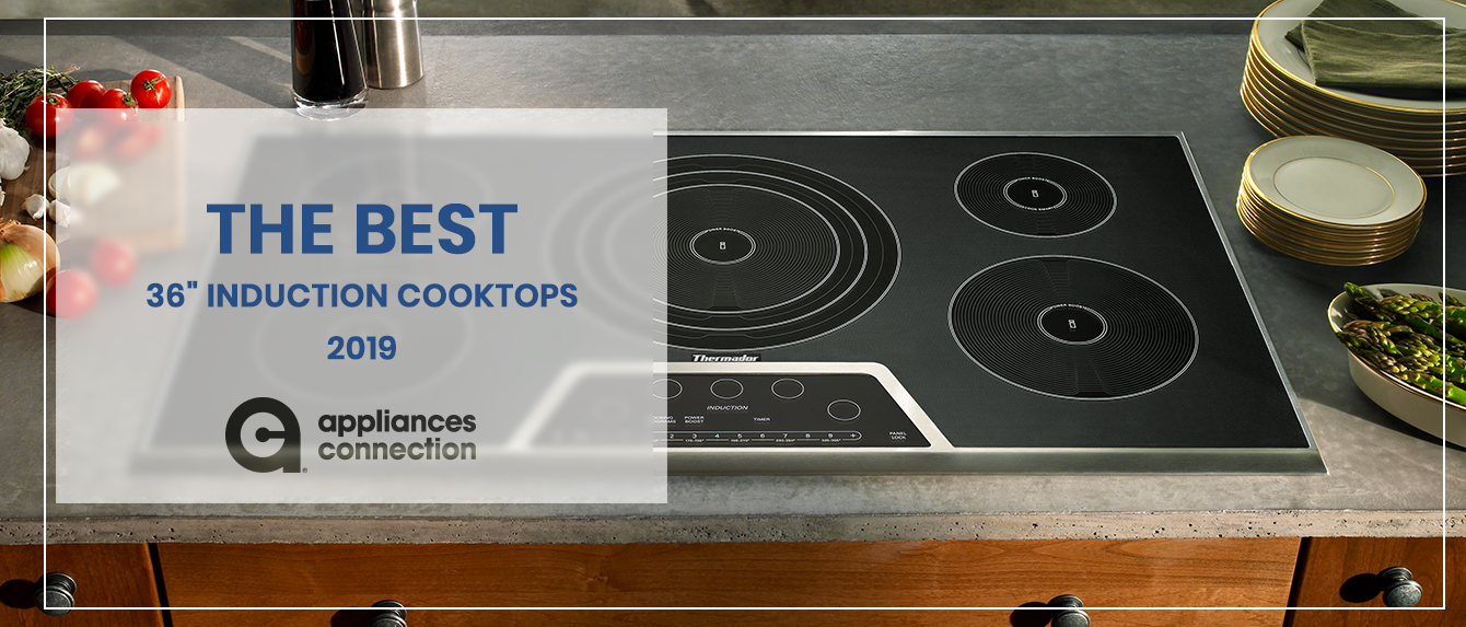 best 36 inch induction cooktops
