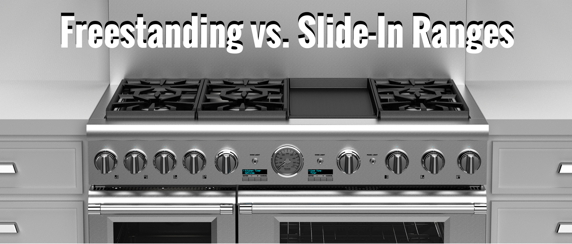 Freestanding Vs Slide In Ranges Liances Connection