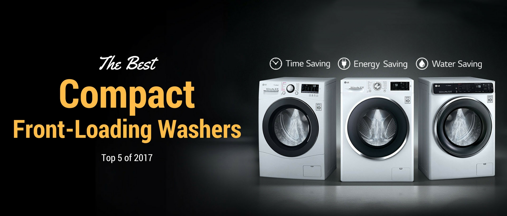 The Best Compact Front-Loading Washers of 2017 | Appliances ...