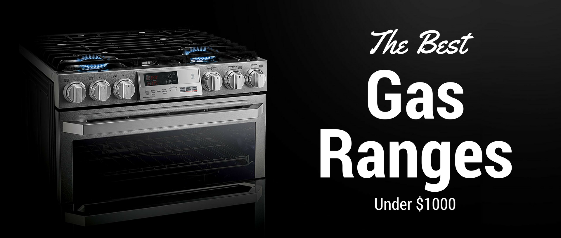 the best gas ranges under $1000