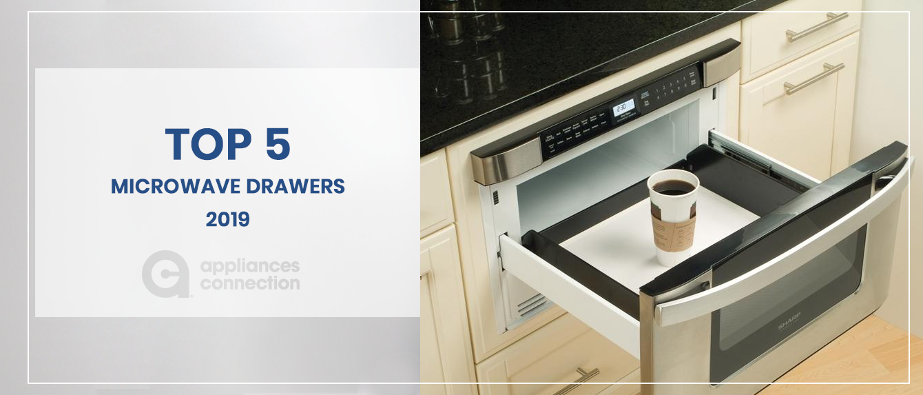 Microwave Drawers - Top 5 of 2019