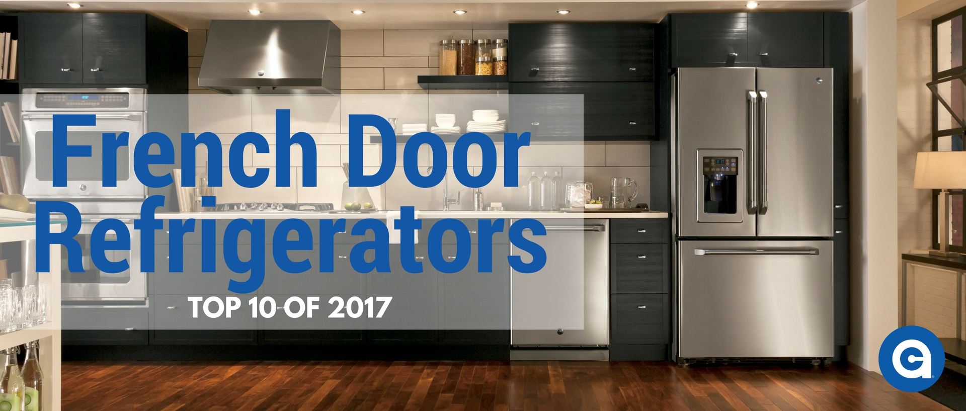 Top 10 French Door Refrigerators Of 2017