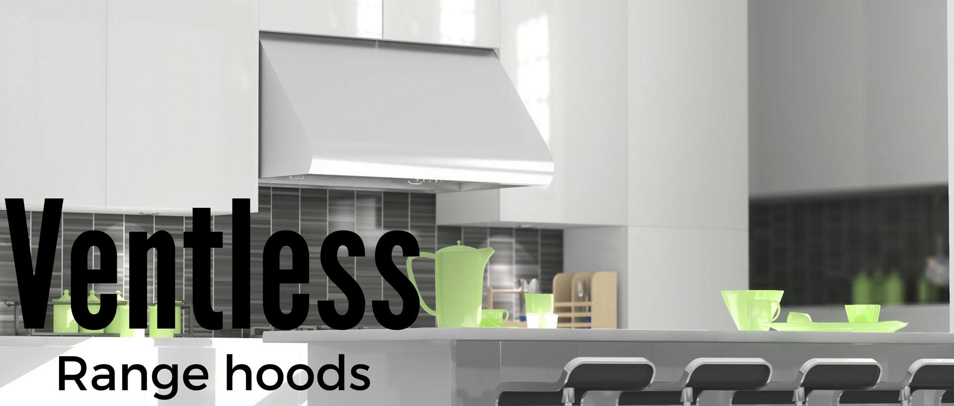 Vented Vs. Ventless Range Hoods | Appliances Connection