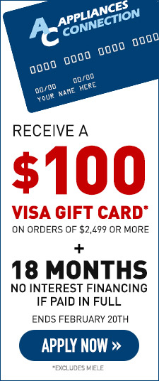 Receive a $100 VISA Gift Card + No Interest Up to 18 Months - Apply Now