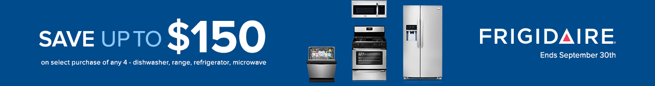 Bundle and save up to $150 on Frigidaire Appliance Packages