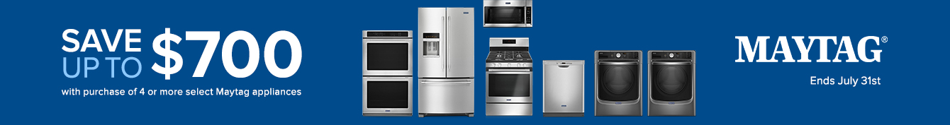 Save up to $300 on Maytag Appliances
