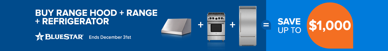 Bundle and save up to $1000 on BlueStar Kitchen Appliances