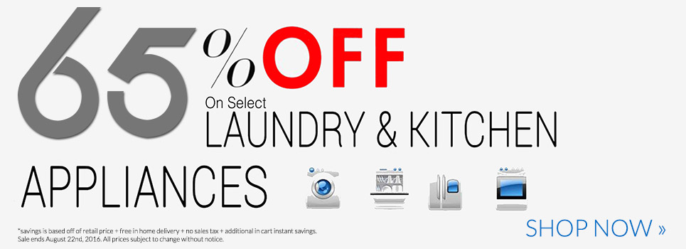 Summer Doorbuster Sale - Up to 65% Off Select Laundry and Kitchen Appliances