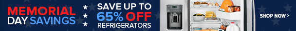 Memorial Day Sale - Save Up to 65% Off Select Refrigerators