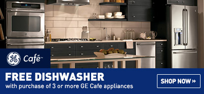 Build a Qualifying GE Cafe Package and Get a Free Dishwasher