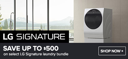 Bundle LG Signature Laundry and get up to $500 OFF