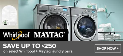 Bundle and save $250 on Whirlpool and Maytag Laundry