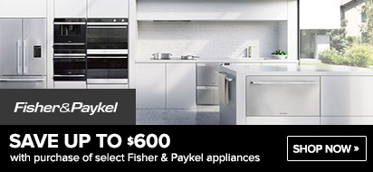 Bundle Fisher Paykel Appliance and get Up To $600 off