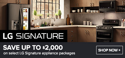 Bundle LG Signature Appliance and get up to $2000 rebate